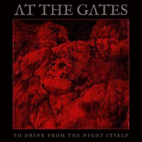 AT THE GATES - TO DRINK FROM THE NIGHT ITSELF (negru)