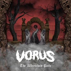 VORUS - THE WRETCHED PATH
