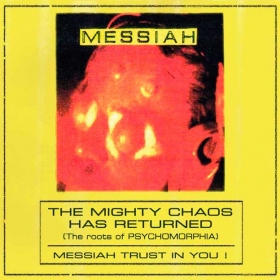 MESSIAH - THE MIGHTY CHAOS HAS RETURNED