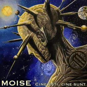 MOISE - CINE ESTI, CINE SUNT