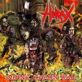 HIRAX - NOISE CHAOS WAR