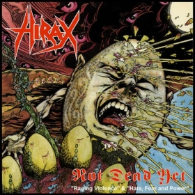 HIRAX - NOT DEAD YET