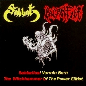 SABBAT/PAGANFIRE - SABBATICAL VERMIN BORN THE WITCHHAMMER OF THE POWER ELITIST