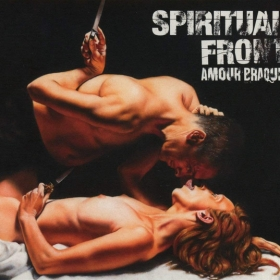 SPIRITUAL FRONT - AMOUR BRAQUE