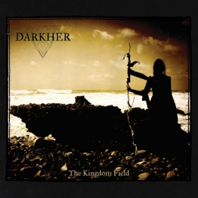 DARKHER - THE KINGDOM FIELD