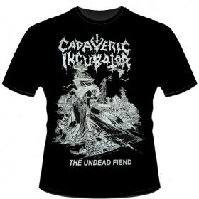 CADAVERIC INCUBATOR - THE UNDEAD FIEND