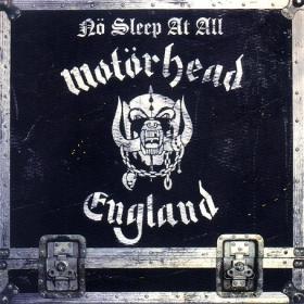 MOTORHEAD - NO SLEEP AT ALL