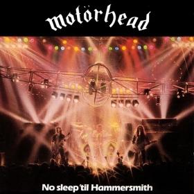 MOTORHEAD - NO SLEEP'TIL HAMMERSMITH