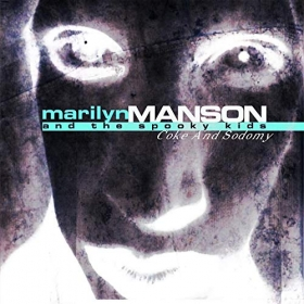 MARILYN MANSON AND THE SPOOKY KIDS - COKE AND SODOMY