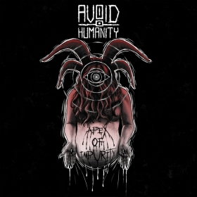 AVOID HUMANITY - APEX OF IMPURITY