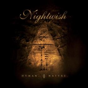 NIGHTWISH - HUMAN. :||: NATURE