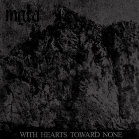 MGLA - WITH HEARTS TOWARD NONE
