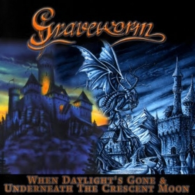 """GRAVEWORM, """"WHEN DAYLIGHT'S GONE & UNDERNEATH THE CRESCENT MOON"""