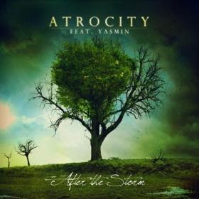 ATROCITY FEAT YASMIN - AFTER THE STORM