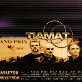 TIAMAT - SKELETON SKELETRON